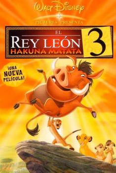 El Rey León 3: Hakuna Matata (2004)