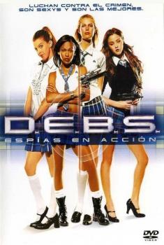 D.E.B.S. (Espías en acción) (2004)