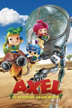 Axel, el pequeño gran héroe  (2014)