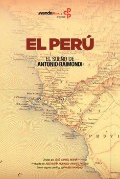 El sueño de Antonio Raimondi: El Perú (2017)