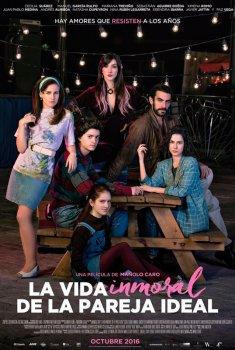 La vida inmoral de la pareja ideal (2017)