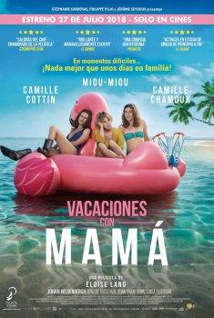 Vacaciones con mamá (2018)