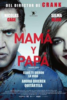 Mamá y papá (2018)