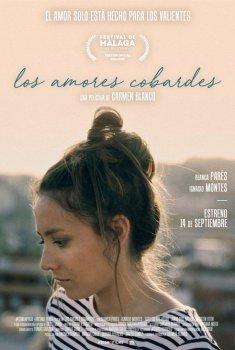 Los amores cobardes (2017)