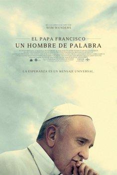 El Papa Francisco. Un hombre de palabra (2018)