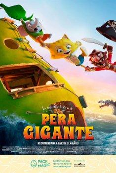 La increíble historia de la pera gigante (2018)