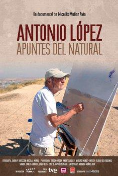 Antonio López. Apuntes del natural (2018)