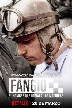 Fangio, el hombre que domaba las máquinas (2020)